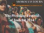 The Wedding Festival of Imilchil 2014