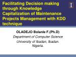 OLADEJO Bolanle F .( Ph.D ) Department of Computer Science