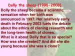 Dolly the sheep (1996-2003)