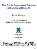 The Stable Roommates Problem and Some Extensions David Manlove University of Glasgow