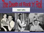 The Death of Rock 'n' Roll