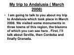 My trip to Andalusia ( March 2008)