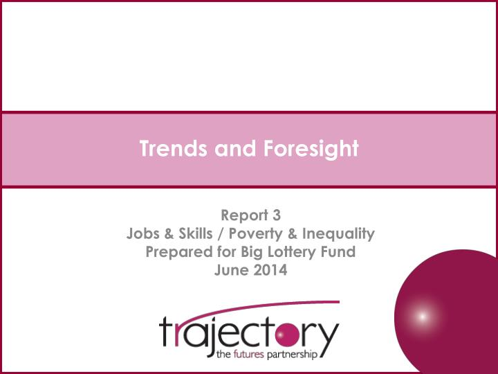 trends and foresight n.