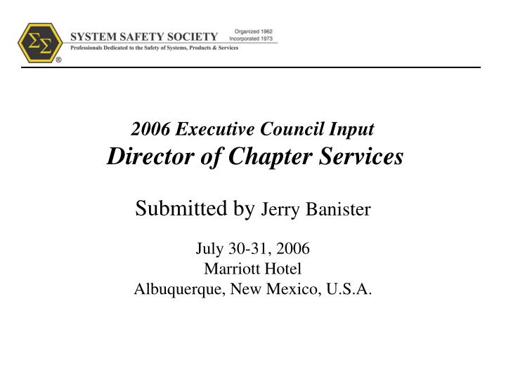2006 executive council input director of chapter services n.