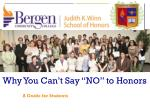 "Why You Can't Say ""NO"" to Honors"