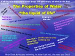 "The Properties of Water ""the liquid of life"""