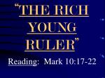 """"""" THE RICH YOUNG RULER """""""