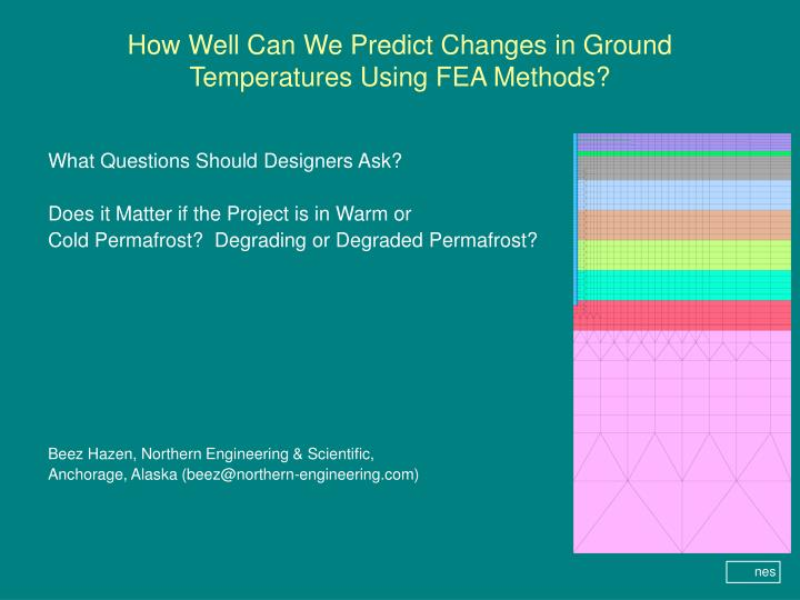 how well can we predict changes in ground temperatures using fea methods n.