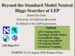 Beyond the Standard Model Neutral Higgs Searches at LEP