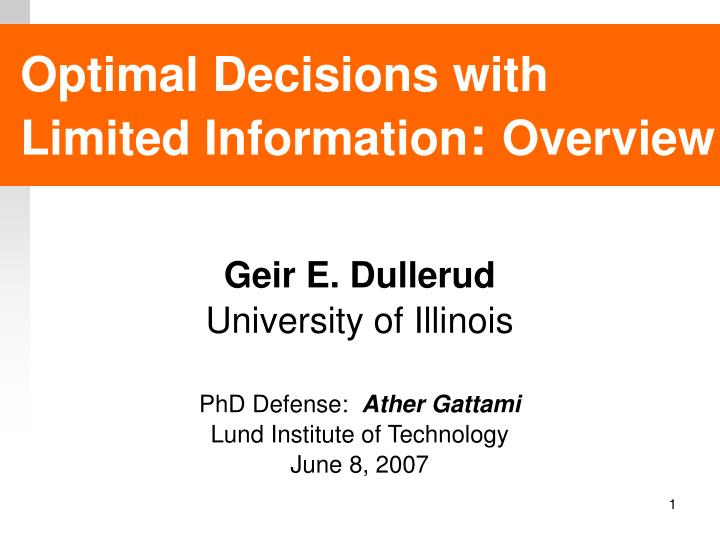 optimal decisions with limited information overview n.