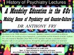 History of Psychiatry Lectures
