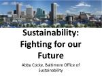 Sustainability: Fighting for our Future