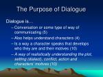 The Purpose of Dialogue