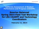 California Assessment of Student Performance and Progress (CAASPP)