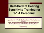 Deaf/Hard of Hearing Sensitivity Training for 9-1-1 Personnel