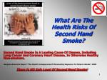 What Are The Health Risks Of Second Hand Smoke?