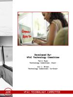 Developed By: VFAC Technology Committee Terri Ryan Technology Committee, Chair Joi L. Brown