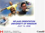 NFLAAS ORIENTATION  UNIVERSITY OF WINDSOR  JULY 14, 2006