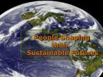 People Shaping  their 	 Sustainable Futures