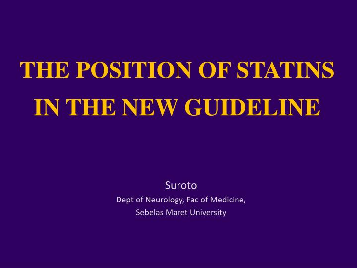 the position of statins in the new guideline n.