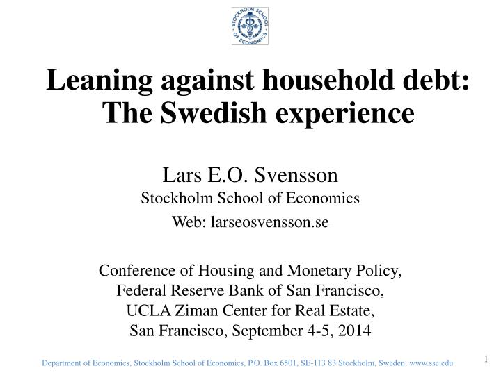 leaning against household debt the swedish experience n.