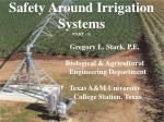 Safety Around Irrigation Systems  (PART - 1)