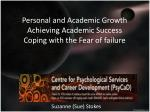 Personal and Academic Growth Achieving Academic Success Coping with the Fear of failure