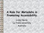 A Role for Metadata in Promoting Accessibility