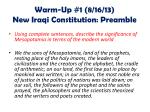 Warm-Up #1 ( 8/16/13) New Iraqi Constitution: Preamble