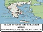 Travel Back in Time to  Ancient Greece