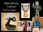 West African Culture:
