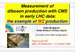 Measurement of diboson production with CMS in early LHC data: the example of WZ production
