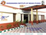 VIVEKANANDA INSTITUTE OF INDIAN STUDIES
