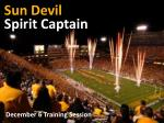 Sun Devil Spirit Captain