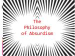 The Philosophy of Absurdism