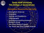 Texas A&M University The College of Geosciences