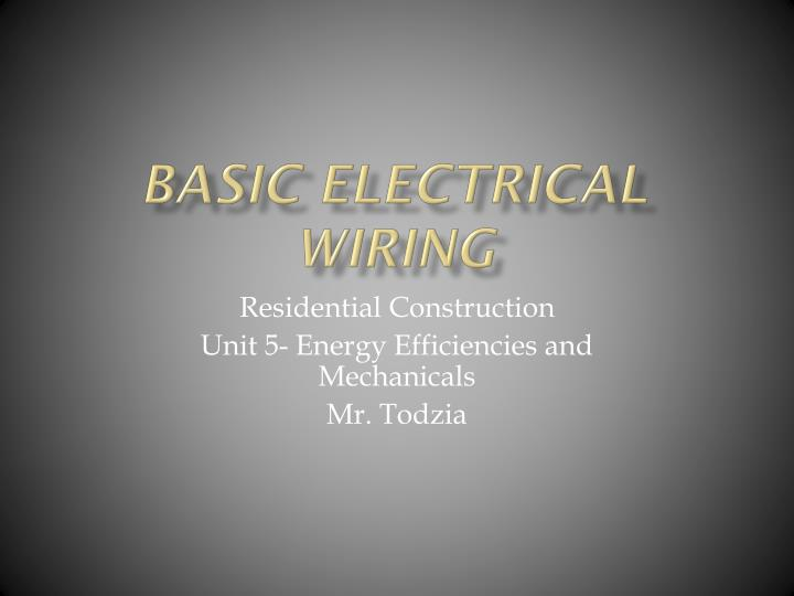 Surprising Ppt Basic Electrical Wiring Powerpoint Presentation Id 5341920 Wiring Cloud Inamadienstapotheekhoekschewaardnl