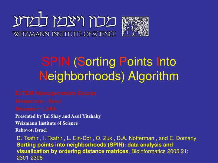 PPT - SPIN ( S orting P oints I nto N eighborhoods) Algorithm