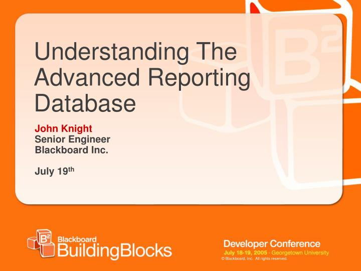 understanding the advanced reporting database n.