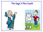 The Sage X The Coach
