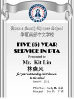 FIVE ( 5) YEAR SERVICE IN PTA Presented to Mr. Kit Lin 林晓风