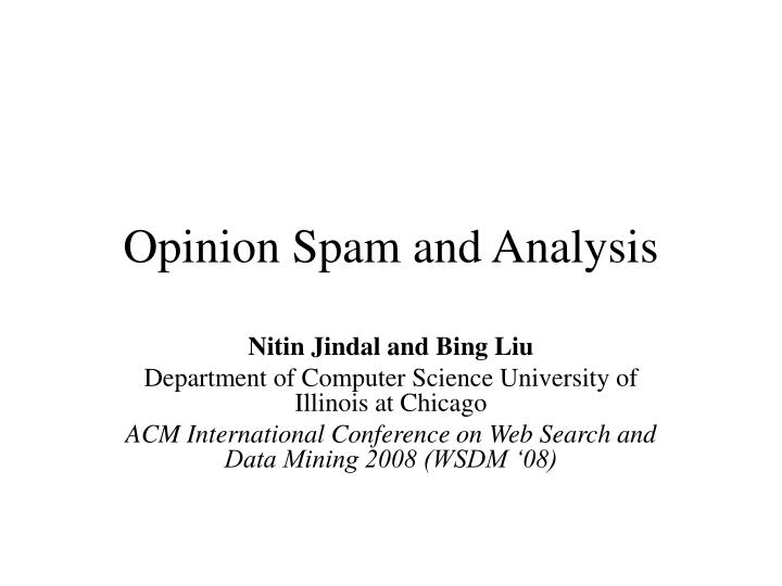 opinion spam and analysis n.