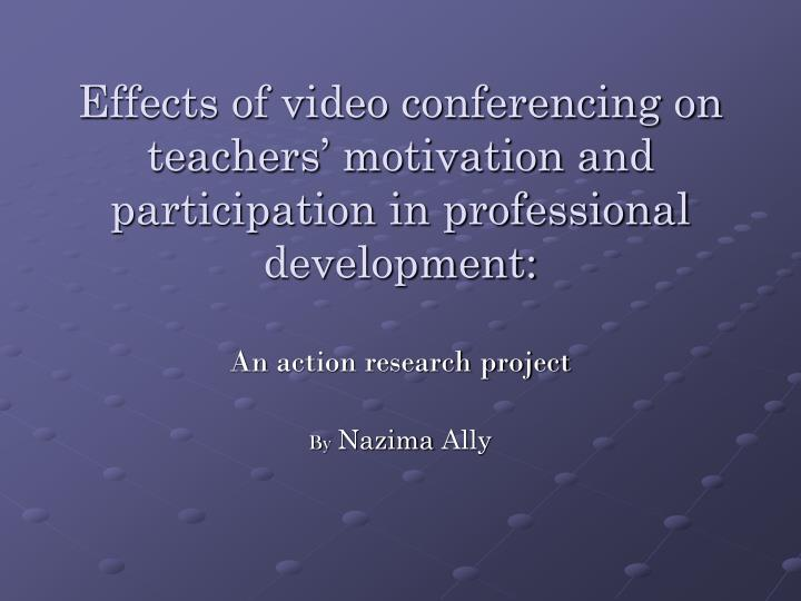 PPT - An action research project By Nazima Ally PowerPoint