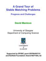 A Grand Tour of Stable Matching Problems Progress and Challenges D avid Manlove