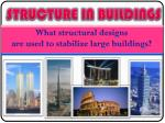 STRUCTURE IN BUILDINGS