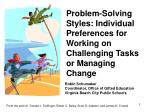 Problem-Solving Styles: Individual Preferences for Working on Challenging Tasks or Managing Change