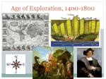 Age of Exploration, 1400-1800
