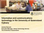 Information and communications technology in the University of Queensland Cybrary