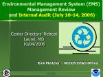 Environmental Management System (EMS) Management Review and Internal Audit (July 10-14, 2006)