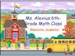 Ms. Alexius 6th- Grade Math Class